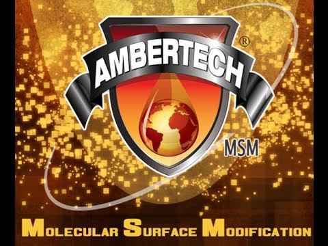 AmberTech MSM (Molecular Surface Modification)