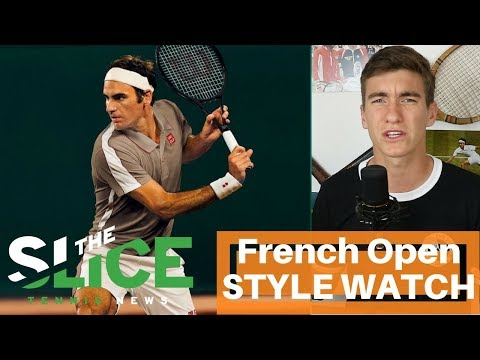 French Open 2019 STYLE WATCH | THE SLICE