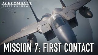 Ace Combat 7: Skies Unknown - Mission 7: First Contact Gameplay