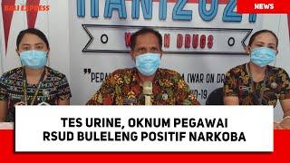 Tes Urine, Oknum Pegawai RSUD Buleleng Positif Narkoba