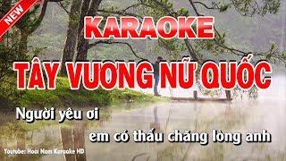 Karaoke Tây Vương Nữ Quốc Tone Nam - tây vương nữ quốc karaoke nhạc sống tone nam