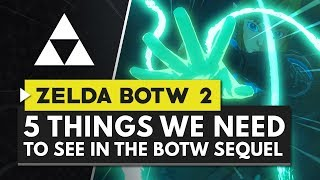 The Legend of Zelda Breath of the Wild 2   5 Things We Need to See in the Sequel