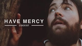 Have Mercy - Coexist (Official Music Video)
