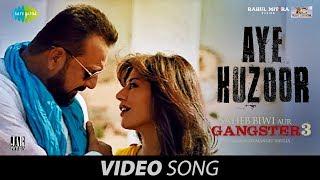 Aye Huzoor – Shaan – Saheb Biwi Aur Gangster 3