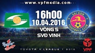 Sông Lam Nghệ An vs Sài Gòn FC - V.League 2016 | FULL
