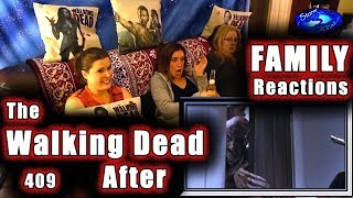 The Walking Dead | FAMILY Reactions | AFTER | 409