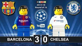 Barcelona vs Chelsea 3-0 • Champions League 2018 (14/03/2018) Barça Goals Highlights Lego Football