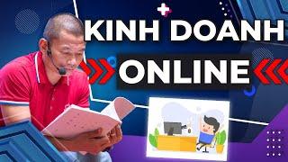 Kinh doanh online phải biết | Phạm Thành Long