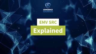 EMV SRC