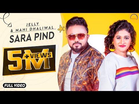 Sara Pind - Jelly & Mahi Dhaliwal (Full Video)