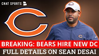 BREAKING: Chicago Bears Hire Sean Desai As New Defensive Coordinator Under Matt Nagy | Bears News