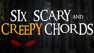 The Scariest + Creepiest Chords AND How to Use Them