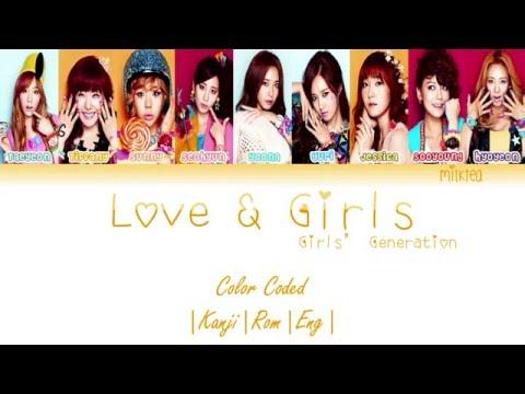 Girls' Generation (少女時代) SNSD – LOVE & GIRLS Lyrics Color Coded |Kanji|Rom|Eng|