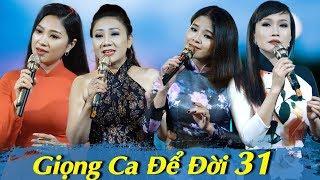 Liveshow Giọng Ca Để Đời 31 - Bolero Chọc Lọc DỄ NGHE DỄ NGỦ - Bolero Nhạc Vàng Mới Hay Nhất