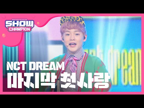 Show Champion EP.216 NCT DREAM - My First and Last