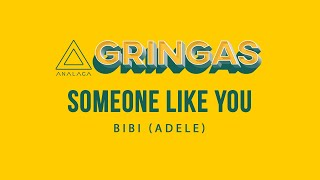 bibi - Someone Like You [Adele] (GRINGAS)