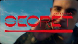 Lane 3 & Al Safir - SECRET (Videoclip)