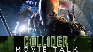 Why Affleck Chose Deathstroke – Collider Movie Talk