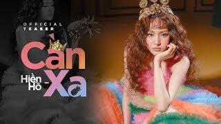 CẦN XA - HIỀN HỒ   OFFICIAL TEASER MV