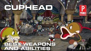 Cuphead Best Weapons and Abilities