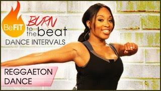 Burn to the Beat Dance Intervals: Reggaeton Dance Workout- Keaira LaShae
