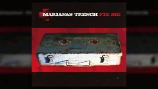 Marianas Trench - Fix Me (Full Album)