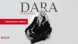 Dara Bubamara - DISKONEKT (Feat. VJESTICA)