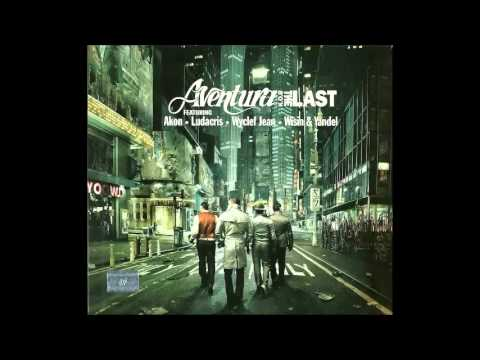 Spanish fly - Aventura ft. - Ludacris & Wyclef Jean The Last - 2009