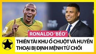 Ronaldo 'Béo' – Thiên Tài Từ Khu Ổ Chuột Và Huyền Thoại Bị Định Mệnh Từ Chối