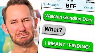 Grinding Dory? | AUTOCORRECT FAILS!