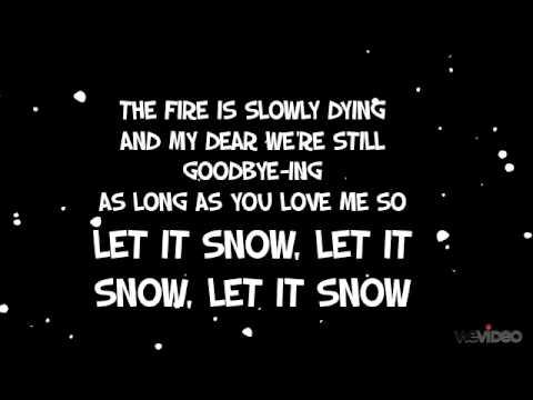 Let It Snow- Michael Buble Lyrics