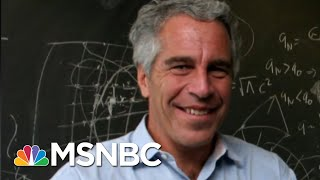 With Jeffrey Epstein Still In Jail, Will His Victims Come Forward? | Morning Joe | MSNBC