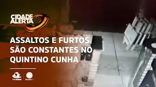 Assaltos e furtos são constantes no Quintino Cunha