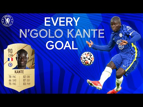 Every N'Golo Kante Goal! | Chelsea's Highest Rated FIFA 22 Player