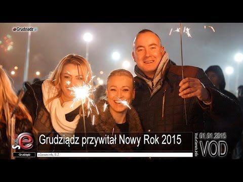 Grudziądz przywitał Nowy 2015 Rok