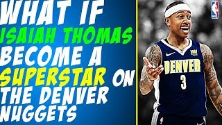Putting 2016-2017 30 points per game Isaiah Thomas On The Denver Nuggets
