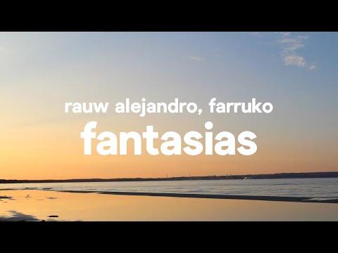 Rauw Alejandro, Farruko - Fantasias (Letra / Lyrics)