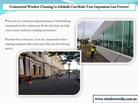 Commercial window cleaning can secure your impression forever!