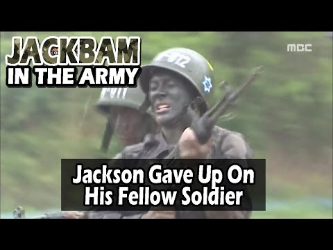 [Real men] 진짜 사나이 - Jackson Gave Up On His Fellow Soldiers 20160612