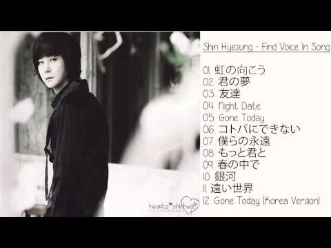 [Full Album] Shin Hyesung 신혜성 - Find Voice In Song (1st Japanese Album)