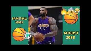 BEST Basketball Vines of August #2 (2018)#LOWIFUNNY