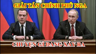 Vì sao Thủ tướng Nga Dmitry Medvedev từ chức, giải tán chính phủ? Tổng thống Putin sẽ cải tổ ra sao?