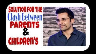 How To Solve Clash Between Parents And Children's - By Sandeep Maheshwari