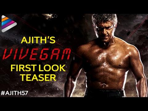 Ajith's Vivegam First Look Teaser - Vivegam Motion Teaser-Kajal Aggarwal, Vivek Oberoi
