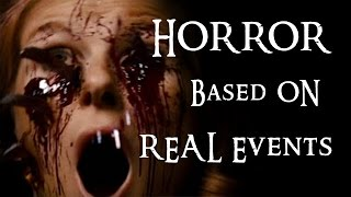 HORROR Movies Based on REAL Life Events