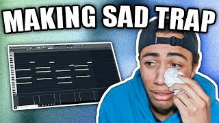 IM CRYIN | Making A SAD Trap Beat From Scratch (FL Studio 12 How To Make Sad Beats)