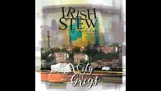 Irish Stew of Sindidun - Stranger (Official Audio)