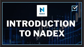 Watch Video: Welcome to the Nadex Exchange