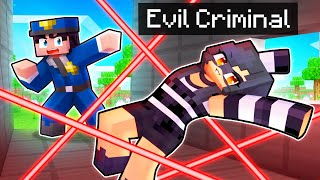 Playing as an EVIL CRIMINAL In Minecraft!