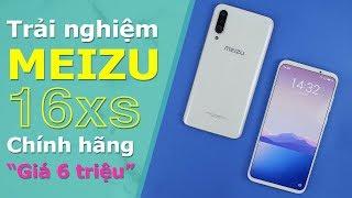 Trải nghiệm Meizu 16xs: Tính năng, cấu hình và giá cực tốt